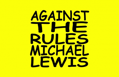 Against the Rules with Michael Lewis.jpg