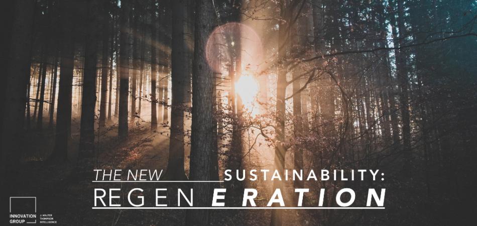 J. Walter Thompson - The New Sustainability: Regeneration